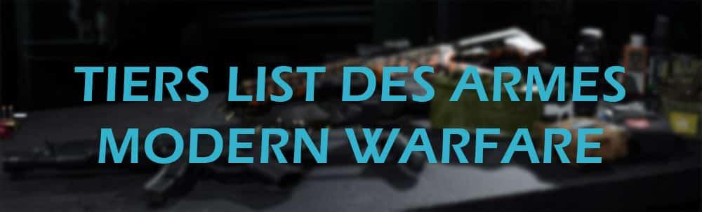 cod-call-of-duty-modern-warfare-tiers-list-meilleurs-armes-best-weapon-op-buff-nerf-multi-liste-bandeau