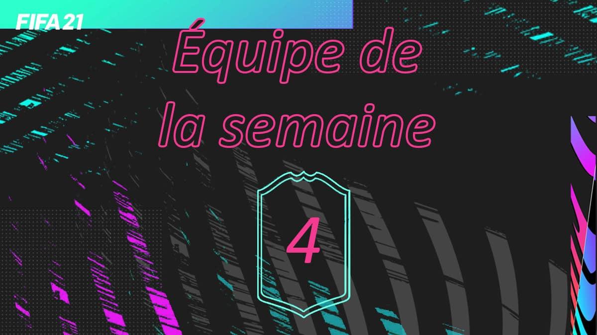 fifa-21-totw-equipe-de-la-semaine-liste-cartes-joueur-offi-leak-prix-team-of-the-week-4-vignette