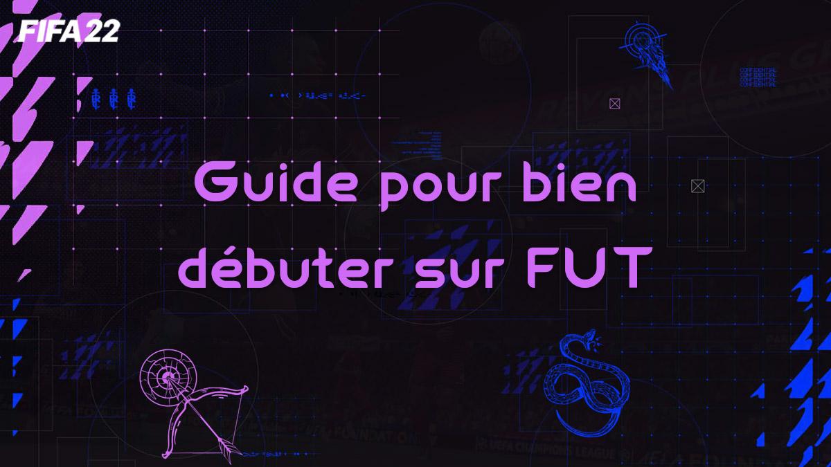 fifa-22-FUT-guide-debutant-debut-comment-lancement-credits-starter-choix-equipe-carte-vignette