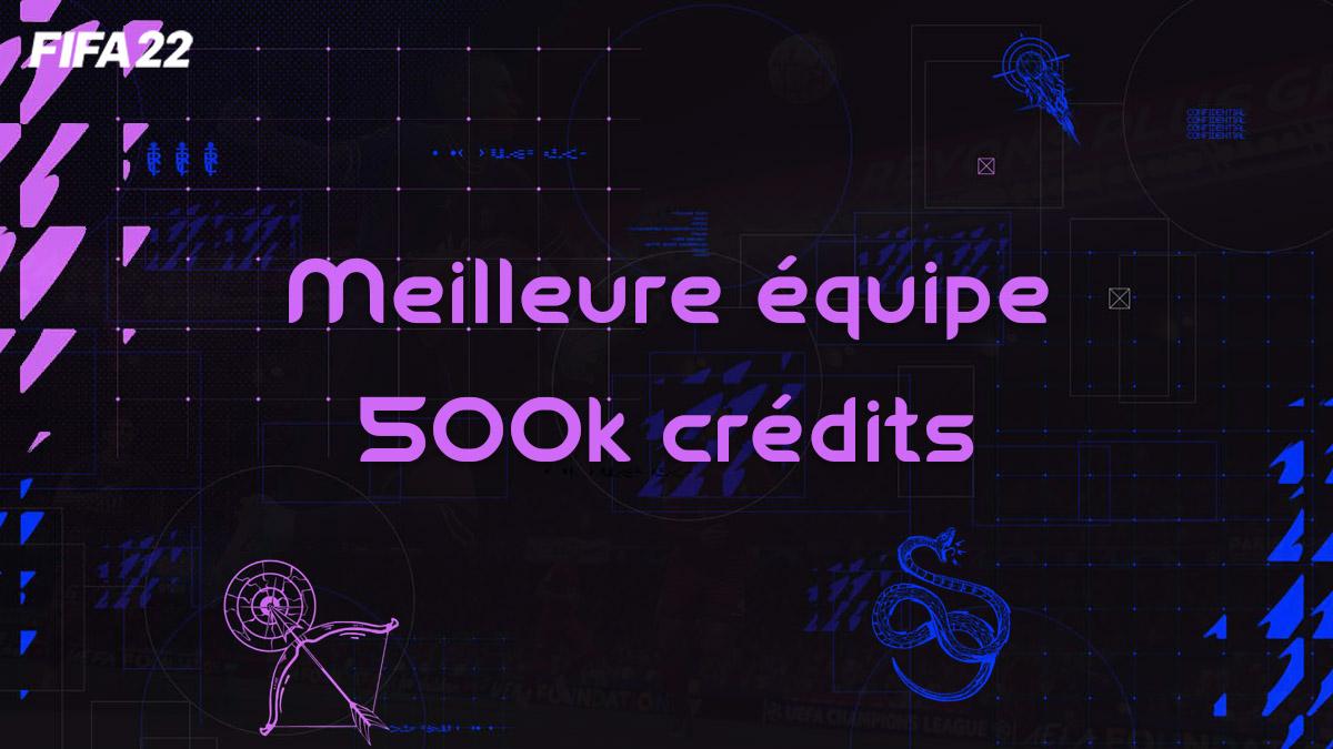 fifa-22-FUT-meilleure-formation-equipe-Meta-500k-credits-pas-cher-cartes-vignette
