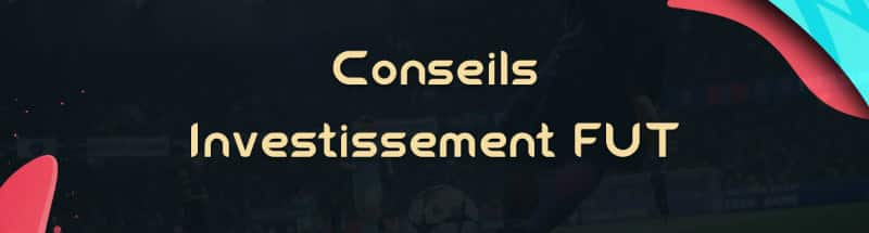 fifa-20-fut-argent-dce-investissement-conseils-trader-trading-gagner-credits-pas-cher-astuce-tips-guide-predictions-bandeaux
