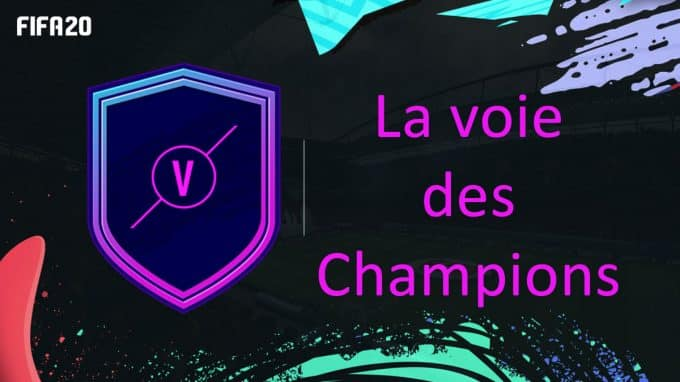 fifa-20-fut-dce-affiches-uefa-voie-champions-moins-cher-astuce-equipe-guide