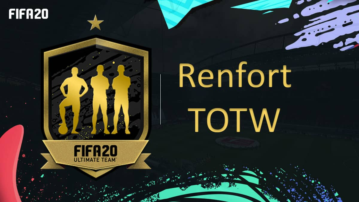 fifa-20-fut-dce-renfort-TOTW-black-friday-moins-cher-astuce-equipe-guide