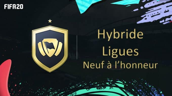 fifa-20-fut-dce-solution-hybride-ligues-neuf-honneur-moins-cher-astuce-equipe-guide