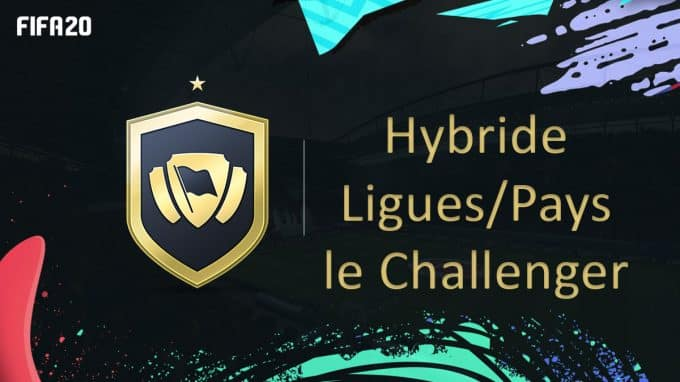 fifa-20-fut-dce-solution-hybride-ligues-pays-challenger-moins-cher-astuce-equipe-guide