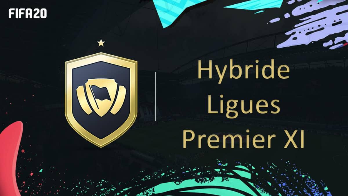 fifa-20-fut-dce-solution-hybride-ligues-premier-xi-moins-cher-astuce-equipe-guide