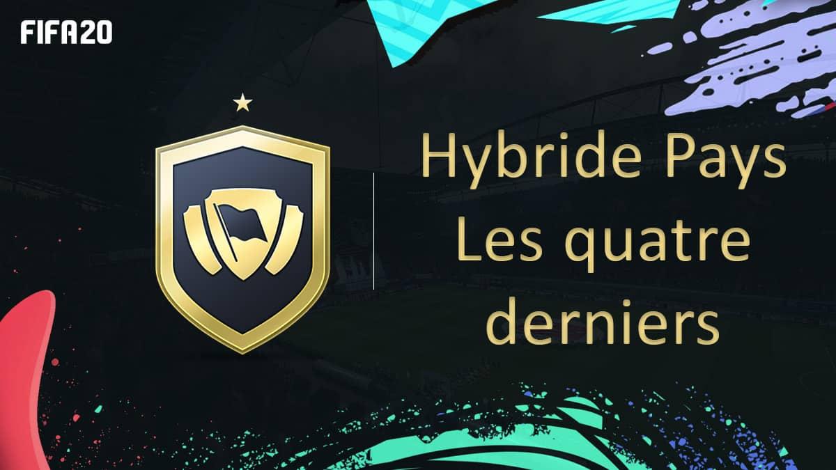 fifa-20-fut-dce-solution-hybride-pays-quatre-derniers-moins-cher-astuce-equipe-guide
