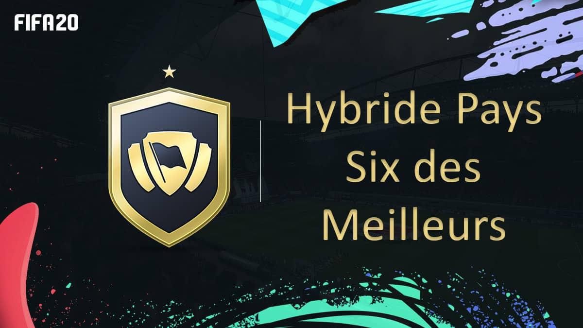 fifa-20-fut-dce-solution-hybride-pays-six-des-meilleurs-moins-cher-astuce-equipe-guide