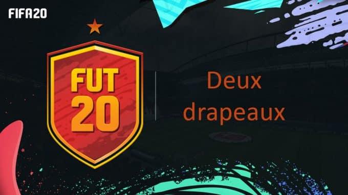 fifa-20-fut-dce-défi-deux-drapeaux-player-days-liste-carte-joueur-solution-pas-cher-meilleur-guide-vignette
