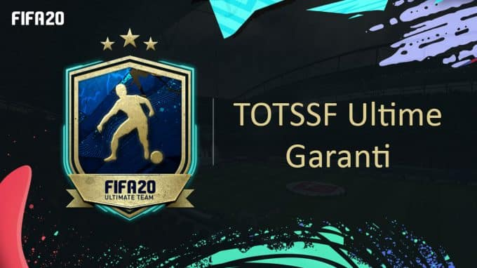 fifa-20-fut-dce-TOTS-Défi-TOTSSF-ultime-garanti-saison-ici-moins-cher-astuce-equipe-guide-vignette