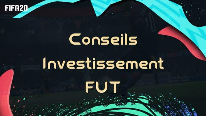 fifa-20-fut-argent-dce-investissement-conseils-trader-trading-gagner-credits-pas-cher-astuce-tips-guide-predictions-vignette