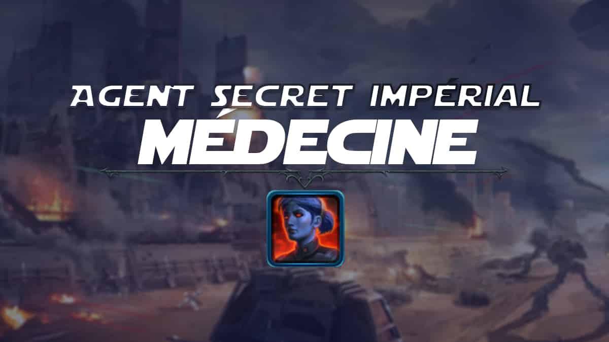 vignette-swtor-guide-de-classe-onslaught-patch-6-1-agent-secret-imperial-medecine