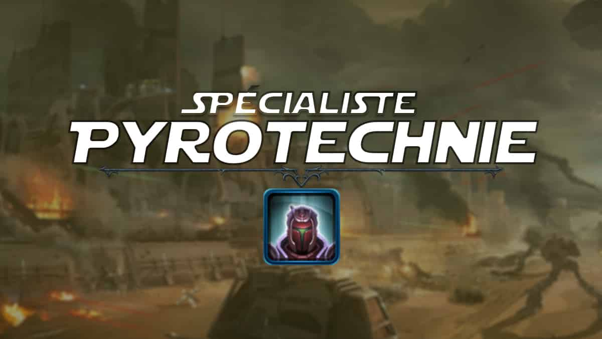 vignette-swtor-guide-de-classe-onslaught-patch-6-1-chasseur-de-primes-specialiste-pyrotechnie