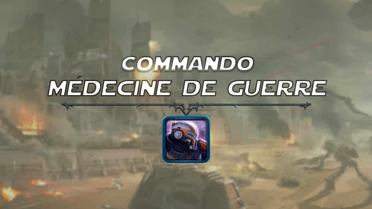 vignette-swtor-guide-de-classe-onslaught-patch-6-1-soldat-de-la-republique-commando-medecine-de-guerre