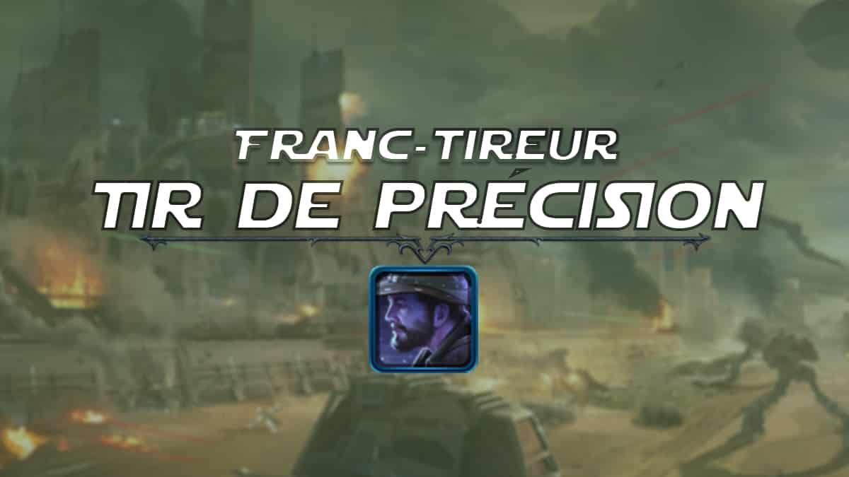 vignette-swtor-guide-de-classe-onslaught-patch-6-1-contrebandier-fran-tireur-tir-de-precision