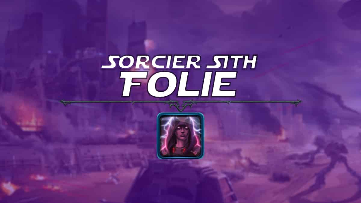 vignette-swtor-guide-de-classe-onslaught-patch-6-1-sorcier-sith-folie