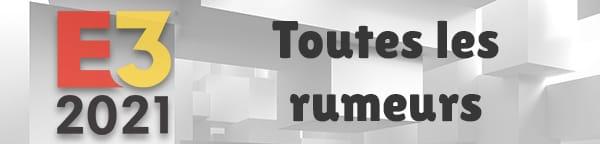 e3-2021-rumeurs-leaks