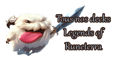 legends-of-runeterra-lor-meta-tous-nos-decks-guides-listes-cartes-champions