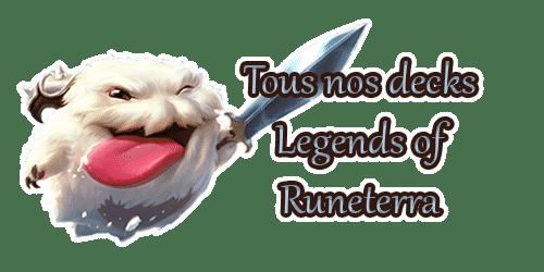 legends-of-runeterra-lor-meta-tous-nos-decks-guides-listes-cartes-champions