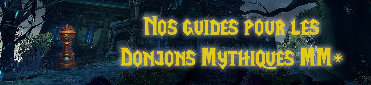 meta-wow-bfa-patch-8-3-guides-et-strategies-donjons-mythiques-mm-plus-battle-for-azeroth