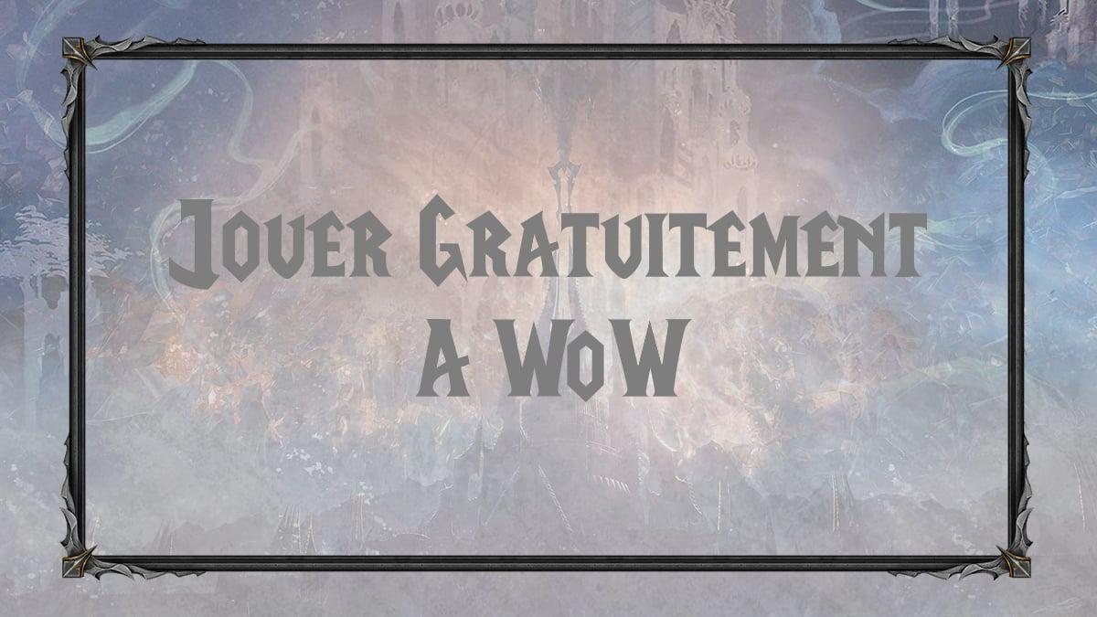 vignette-wow-comment-jouer-gratuitement-a-world-of-warcraft-jeton-token-po-or