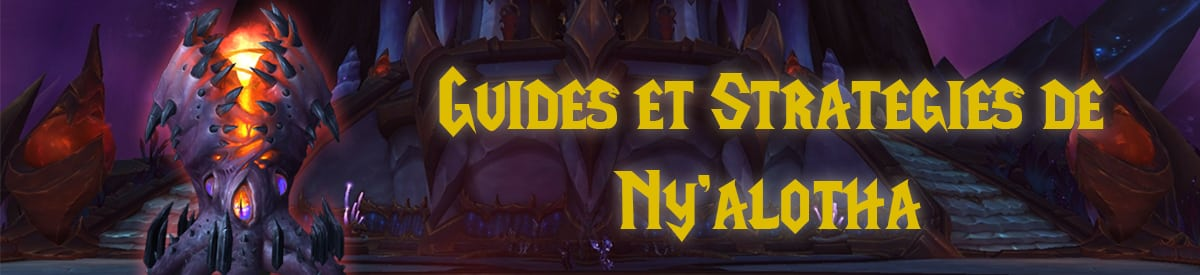 meta-wow-patch-8-3-guides-et-strategies-boss-raid-ny-alotha-la-cite-en-eveil