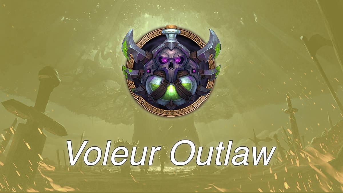 wow-guide-voleur-outlaw-hors-la-loi-dps-mm-donjons-mythiques-talents-azerite-traits-stats-conseils-vignette