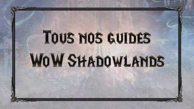 wow-shadowlands-SL-MM-tiers-list-classe-specialisation-guides-tips-tuto-vignette