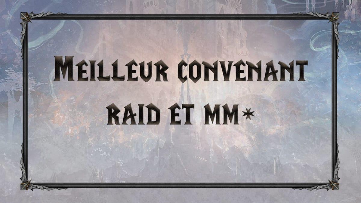 wow-shadowlands-sl-congregation-convenant-choisir-meilleure-mm-raid-vignette