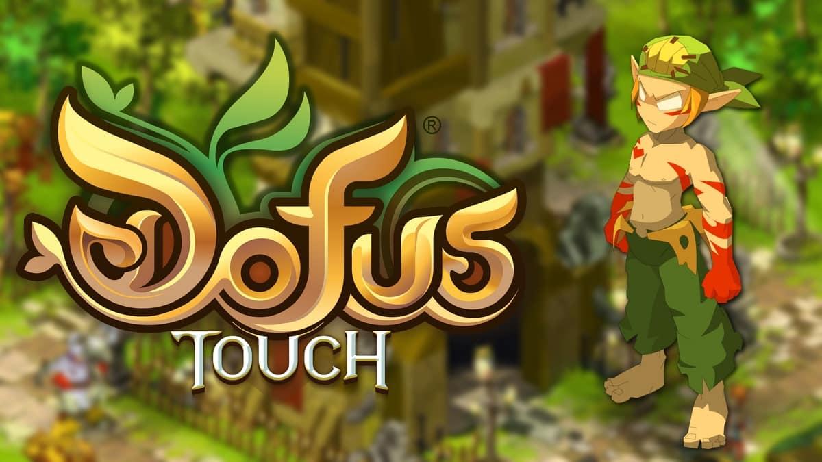 DOFUS : Refonte du Sacrieur sur Touch