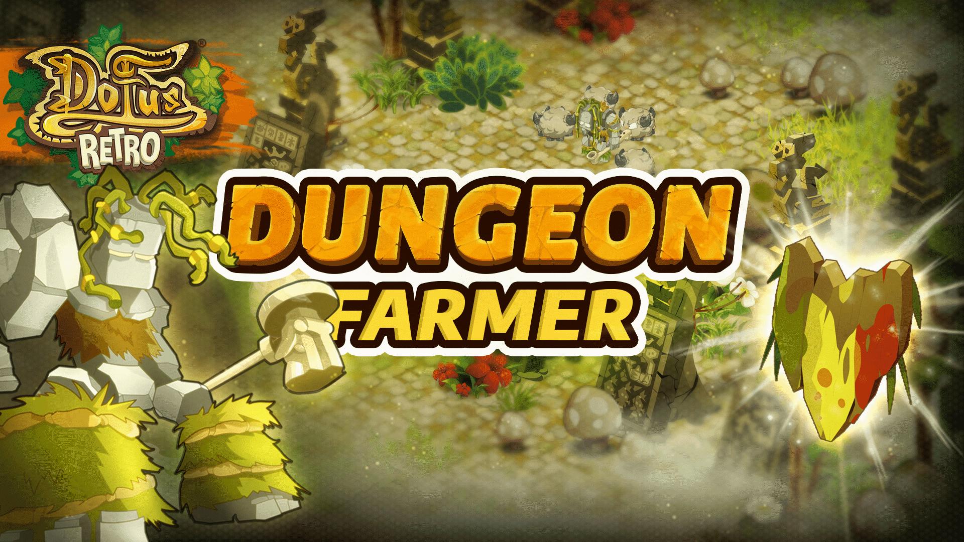Dofus Rétro - Dungeon Rusher-Farmer Koulosse