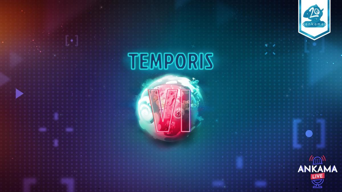 temporis-6-ankama-live