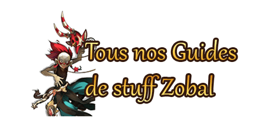 tous-nos-guides-stuff-zobal-dofus