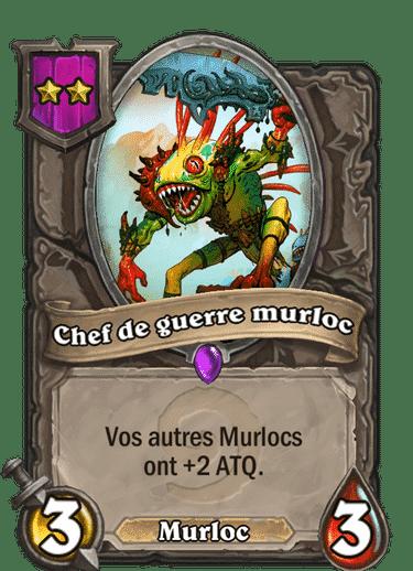 chef-de-guerre-murloc-composition-murloc
