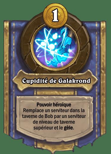 cupidite-de-galakrond-galakrond-pouvoir-heroique-18-0-2