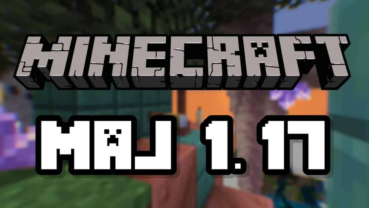 Minecraft 1.17 - Résumé de la mise à jour des caves, tous les ajouts snapshots, date de sortie